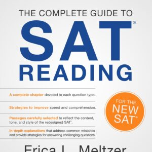 The Critical Reader – The Complete Guide to SAT READING, 3rd Edition