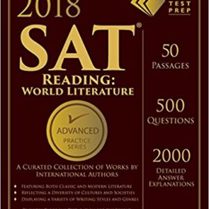 2018 SAT Reading: World Literature Practice Book (Advanced Practice Series)
