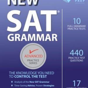 New SAT Grammar Workbook (Advanced Practice Series – ies Test)